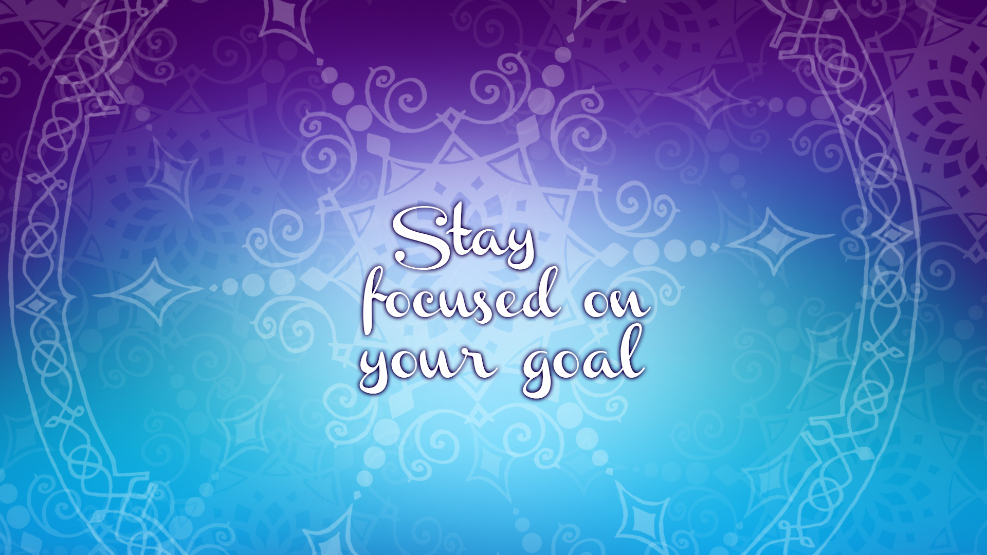Stay Focused Quotes Wallpaper  Stay Focused On Your Goal  My Happily Ever Crafted