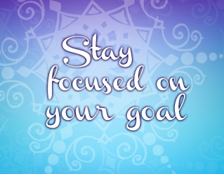 Wallpaper: Stay Focused on Your Goal - My Happily Ever Crafted