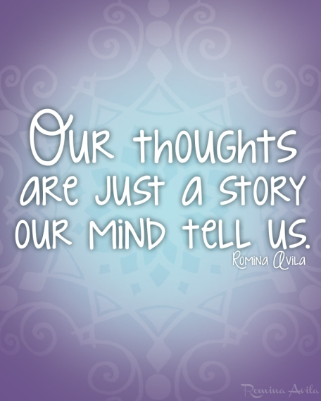 Our thoughts are just a story - Romina Avila