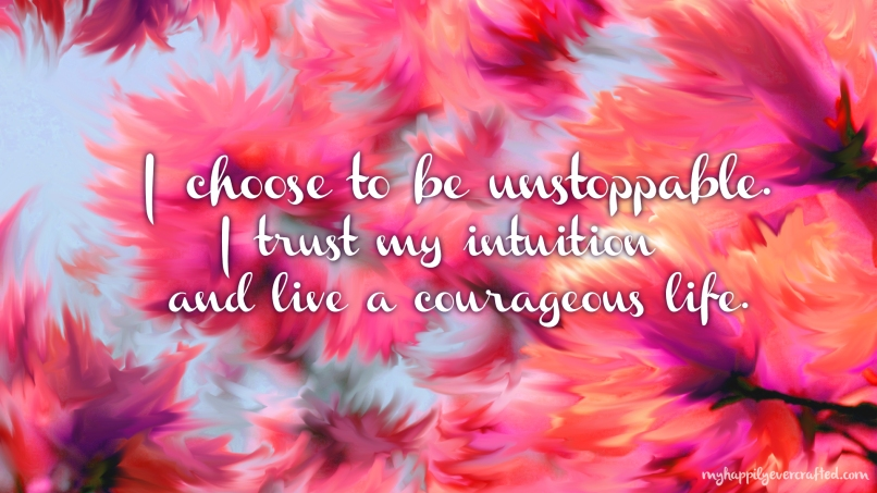 Wallpaper - Choose to be unstoppable.