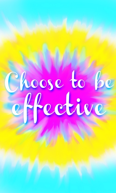 Cellphone Wallpaper - Choose to be effective